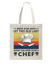 Old Lady will show how to be a Chef Tote Bag thumbnail