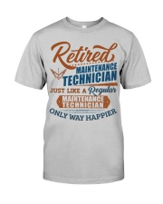 Retied Maintenance Technician: Only way happier Classic T-Shirt front