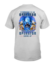 Until the real Operator shows up Premium Fit Mens Tee thumbnail