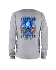 Until the real Operator shows up Long Sleeve Tee thumbnail