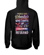There's this Plumber who lights up my life Hooded Sweatshirt back