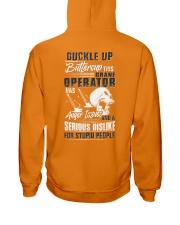 Crane Operator: Serious dislike for Stupidity Hooded Sweatshirt back
