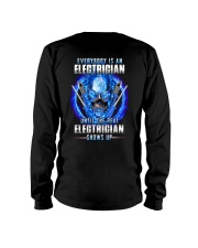 Everyone's an Electrician until real one shows up Long Sleeve Tee thumbnail