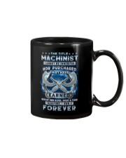 I own the title Machinist forever Mug thumbnail
