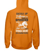 Forklift Operator: Serious dislike for Stupidity Hooded Sweatshirt back