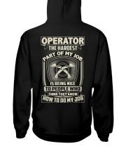 Operator: Hardest part of my job Hooded Sweatshirt thumbnail