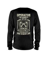 Operator: Hardest part of my job Long Sleeve Tee thumbnail