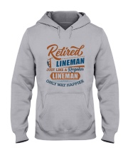 Retired Lineman only way happier Hooded Sweatshirt thumbnail