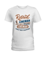 Retired Lineman only way happier Ladies T-Shirt thumbnail