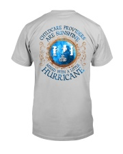 Childcare Providers:sunshine mixed with hurricane Classic T-Shirt back
