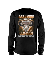 Assuming I'm just a Machinist is a mistake Long Sleeve Tee thumbnail