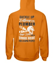 Plumber: Serious dislike for Stupidity Hooded Sweatshirt back