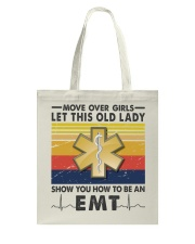 Old Lady will show how to be an Emt Tote Bag thumbnail