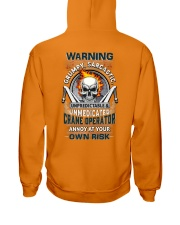 Crane Operator: Annoy at your own risk  Hooded Sweatshirt thumbnail