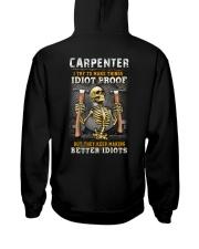 Carpenter:I try to make things idiot proof Hooded Sweatshirt thumbnail