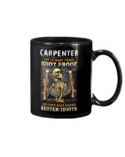 Carpenter:I try to make things idiot proof Mug thumbnail