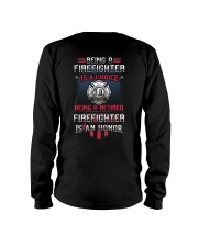 Being a Retired Firefighter is an Honor Long Sleeve Tee thumbnail