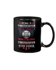 Being a Retired Firefighter is an Honor Mug thumbnail