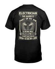 Electrician: Hardest part of my job Classic T-Shirt back