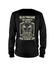 Electrician: Hardest part of my job Long Sleeve Tee tile