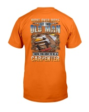 This Old man Show you How to be Carpenter Classic T-Shirt back