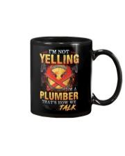 I am not yelling that's how Plumber's talk Mug thumbnail