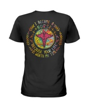 Nurse because Your life is worth my time Ladies T-Shirt tile