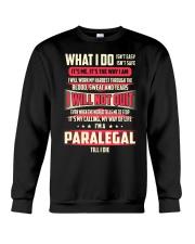 T SHIRT PARALEGAL Crewneck Sweatshirt thumbnail