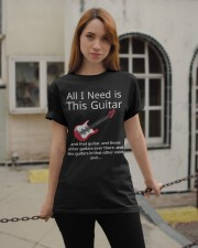 ALL I NEED IS THIS GUITAR Classic T-Shirt apparel-classic-tshirt-lifestyle-19