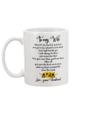 Famlily To My Wife I Will Always Be There Mug back