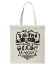 It's A Name Shirts - Winnifred  Tote Bag thumbnail