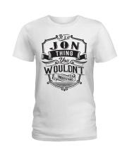 It's A Name Shirts - Jon  Ladies T-Shirt thumbnail