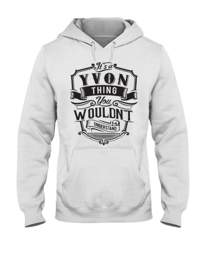 It's A Name Shirts - Yvon