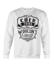 It's A Name Shirts - Cher  Crewneck Sweatshirt thumbnail