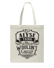It's A Name Shirts - Alyse  Tote Bag thumbnail