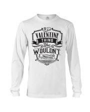 It's A Name Shirts - Valentine  Long Sleeve Tee thumbnail