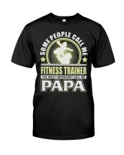 CALL ME FITNESS TRAINER PAPA JOB SHIRTS Premium Fit Mens Tee thumbnail