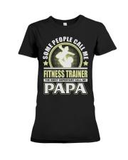 CALL ME FITNESS TRAINER PAPA JOB SHIRTS Premium Fit Ladies Tee thumbnail
