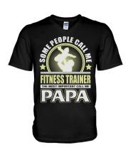 CALL ME FITNESS TRAINER PAPA JOB SHIRTS V-Neck T-Shirt thumbnail
