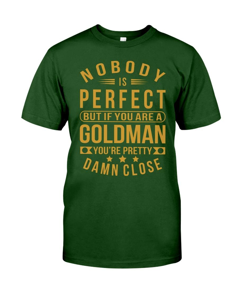 NOBODY PERFECT GOLDMAN NAME SHIRTS Classic T-Shirt