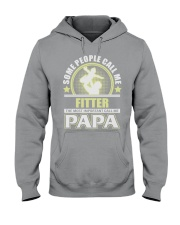 CALL ME FITTER PAPA JOB SHIRTS Hooded Sweatshirt thumbnail