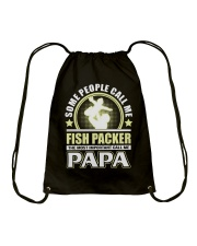 CALL ME FISH PACKER PAPA JOB SHIRTS Drawstring Bag tile