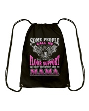 CALL ME FLOOR SUPPORT MAMA JOB SHIRTS Drawstring Bag thumbnail