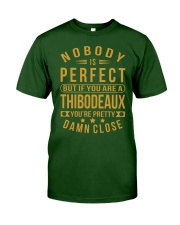 NOBODY PERFECT THIBODEAUX NAME SHIRTS Classic T-Shirt front