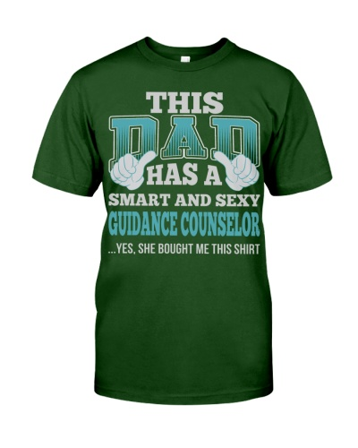 DAD HAS SEXY GUIDANCE COUNSELOR JOB SHIRTS
