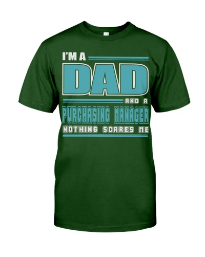 DAD AND PURCHASING MANAGER JOB SHIRTS