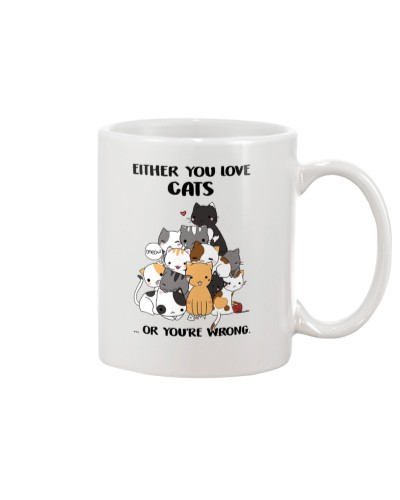Either You Love Cats Or You're Wrong