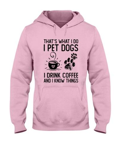 I Pet Dogs I Drink Coffee