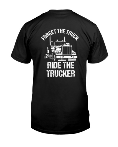 Just ride the Trucker