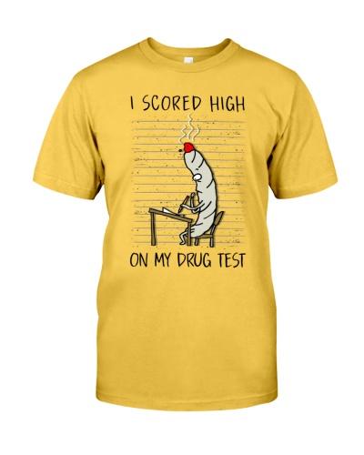 Scored high on my drug test